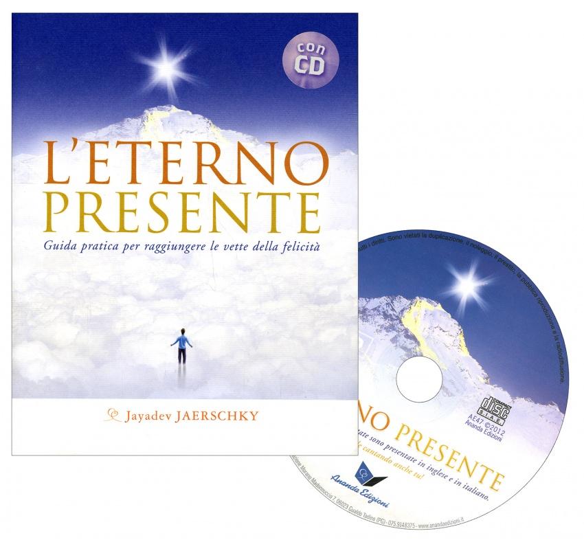 L'Eterno Presente - Con CD Audio Incluso