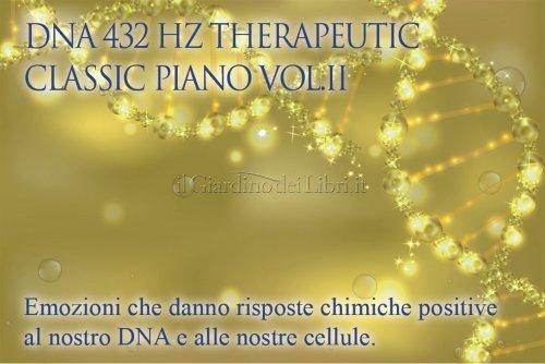 Therapeutic Classic Piano - Volume 2