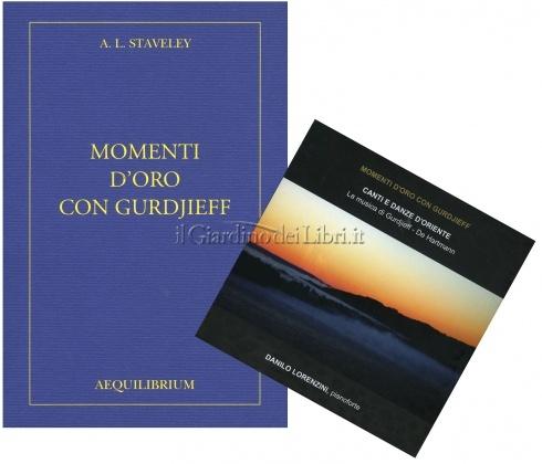 Momenti d'Oro con Gurdjieff - Con CD Allegato