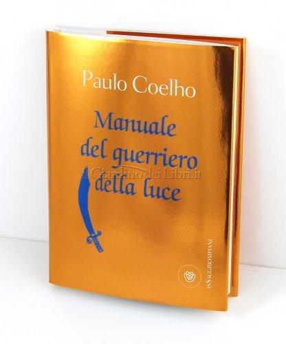 Manuale Del Guerriero Della Luce Ebook