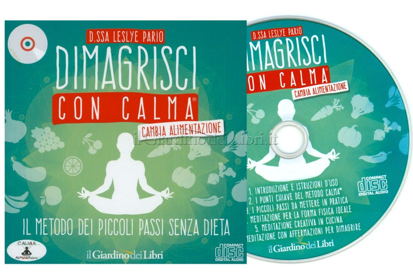 Dimagrisci con Calma - Cambia Alimentazione CD