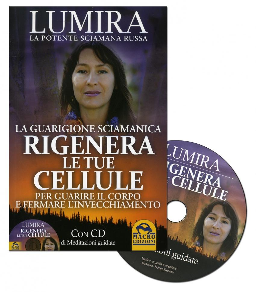 Rigenera le Tue Cellule - Con CD Audio Allegato