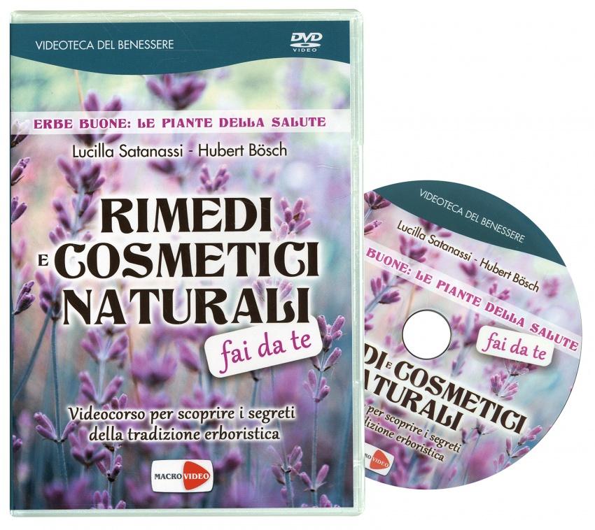 Rimedi e Cosmetici Naturali Fai da Te (Video Seminario in DVD) Ristampa 2017