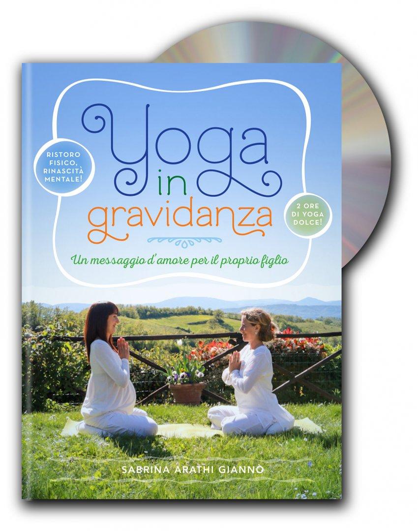 Lo Yoga in Gravidanza - Con DVD Allegato