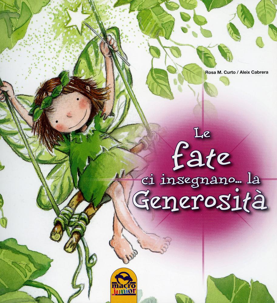 Le Fate Ci Insegnano La Generosita Libro Di Aleix Cabrera