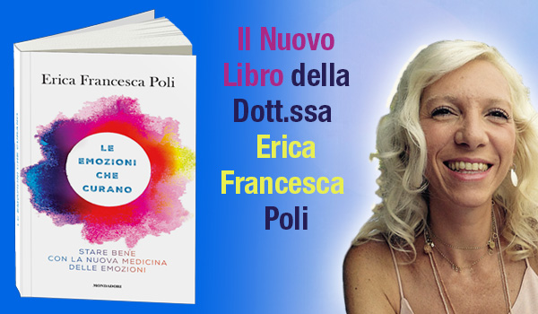 Novità Erica Francesca Poli - Le Emozioni che Curano