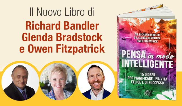 Pensa in modo intelligente - Il nuovo libro di Bandler