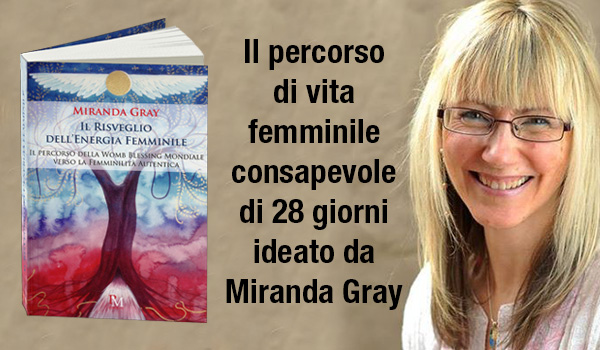 Novità Miranda Gray - Il Risveglio dell'energia Femminile