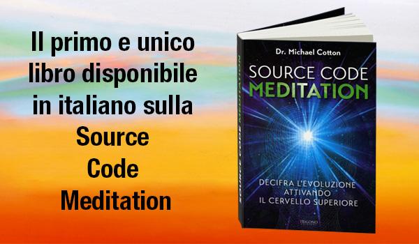 Il primo  libro in italiano sulla Source Code Meditation