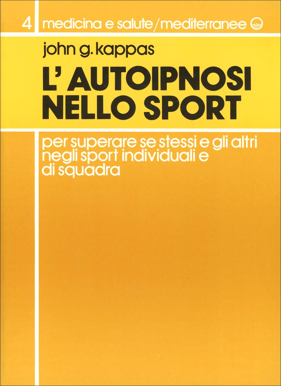 nombre de la marca capturar dulce  L'Autoipnosi nello Sport - Libro di John G. Kappas