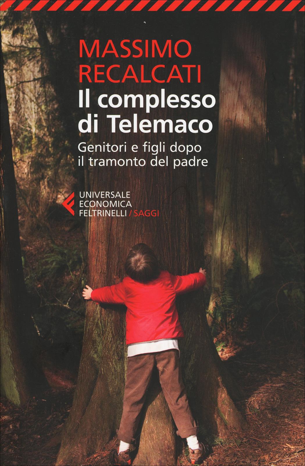 Il Complesso di Telemaco - Libro di Massimo Recalcati