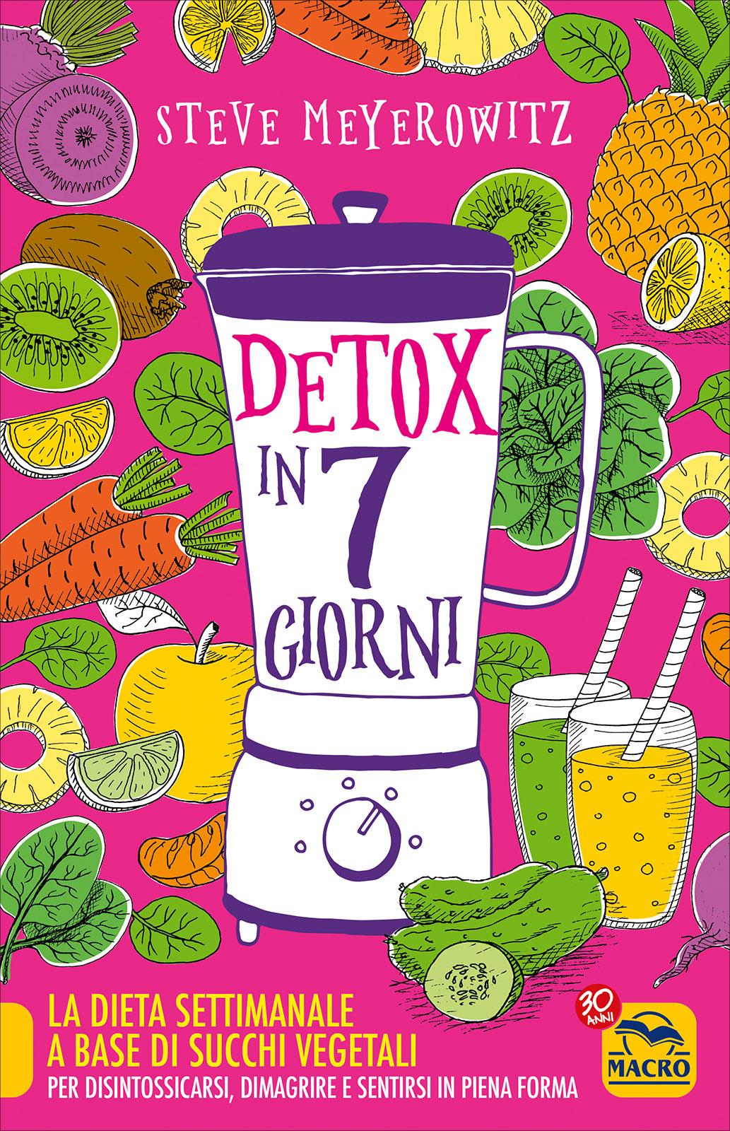 il menu settimanale della dieta disintossicante