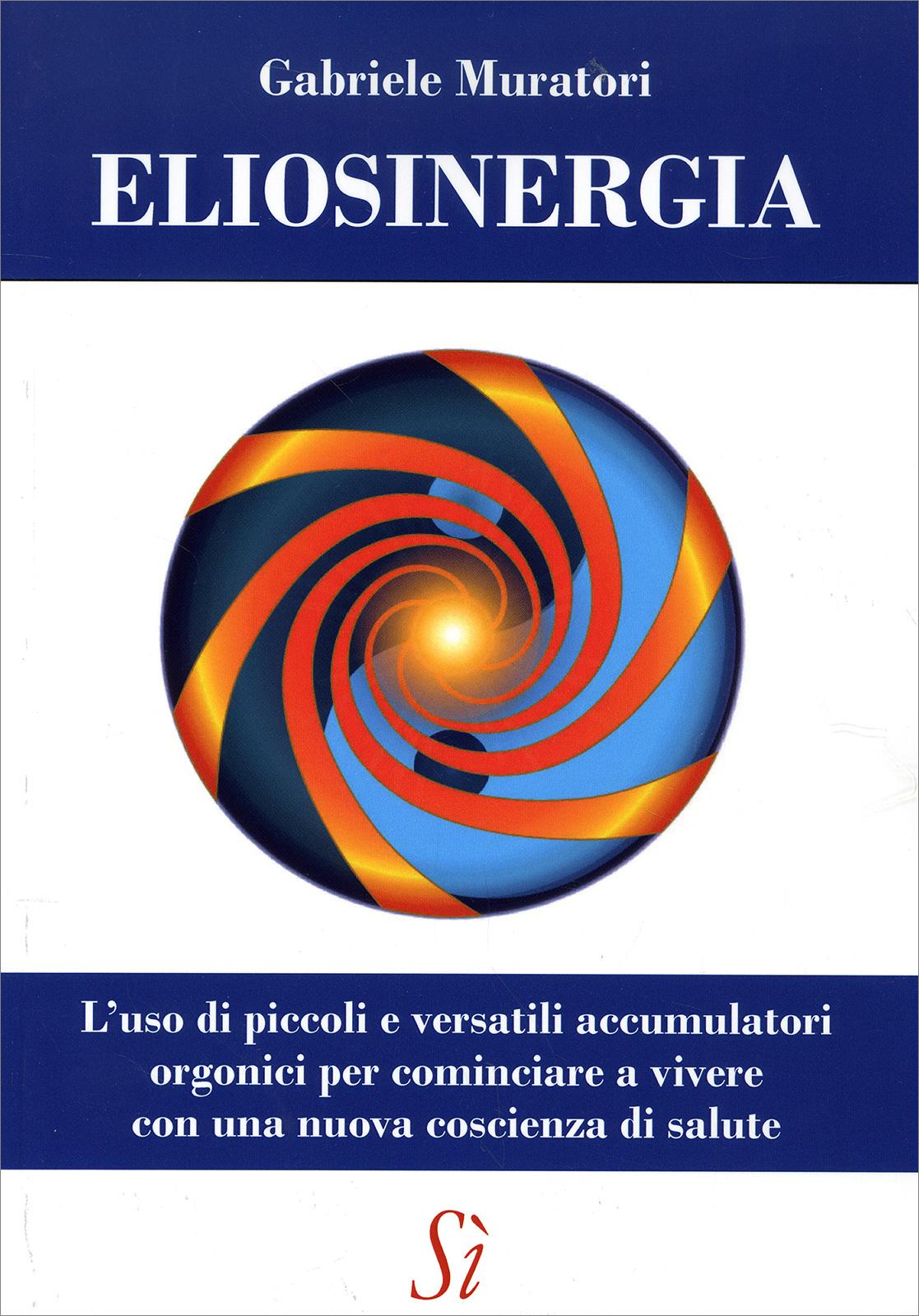 Eliosinergia - Libro di Gabriele Muratori