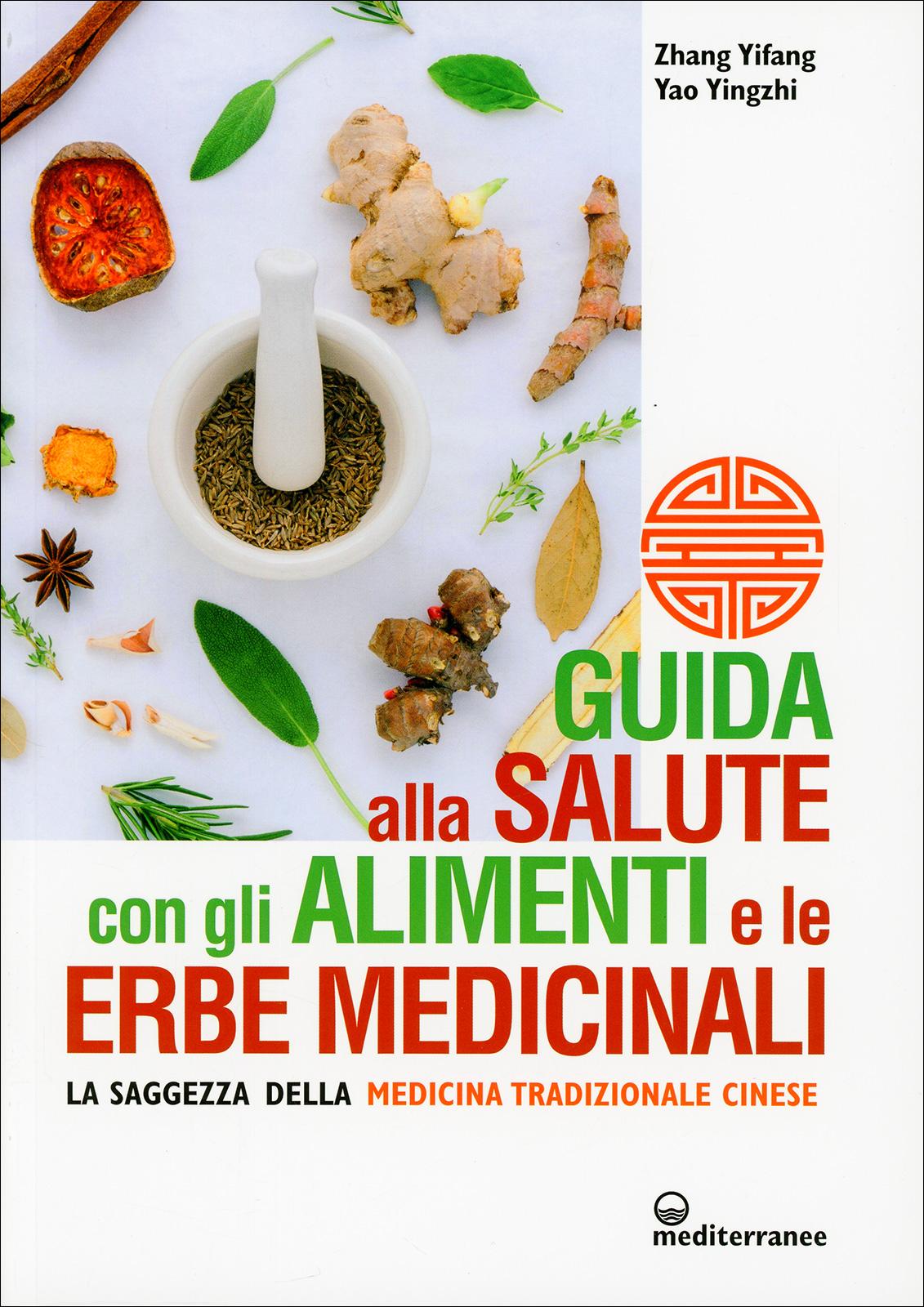 Guida Alla Salute Con Gli Alimenti E Le Erbe Medicinali