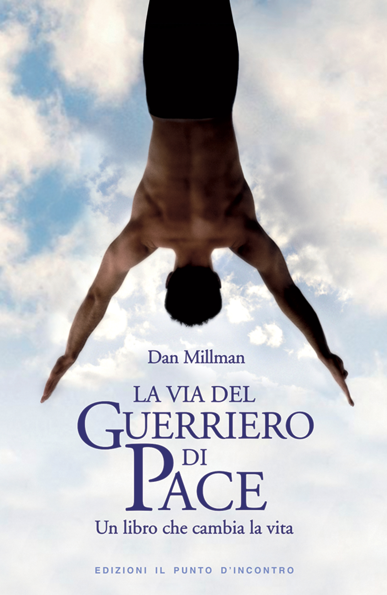 La Via Del Guerriero Di Pace Ebook Di Dan Millman