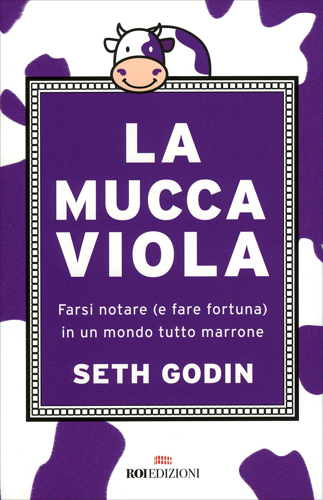 Come Creare Il Viola la mucca viola - libro di seth godin
