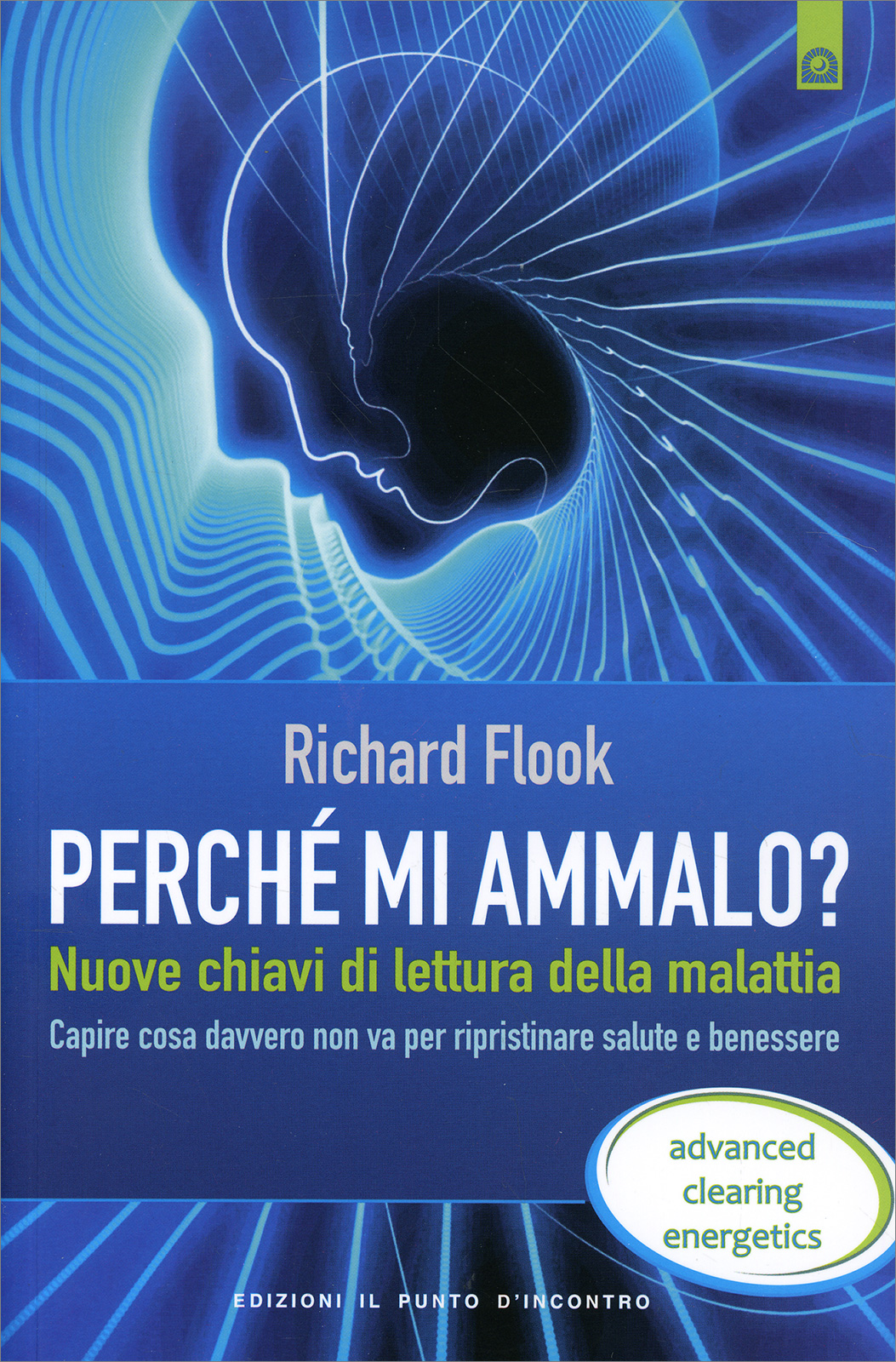 Perche Mi Ammalo Richard Flook Libro