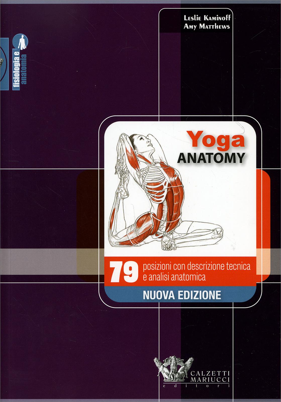 Yoga Anatomy - Libro di Leslie Kaminoff