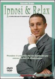 Ipnosi e Relax (Video Corso in DVD)