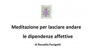 Meditazione per Lasciare Andare le Dipendenze Affettive + Lettera di Rossella Panigatti - Omaggio Ebook