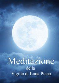 Meditazione della Vigilia di Luna Piena  - Omaggio Audio Mp3
