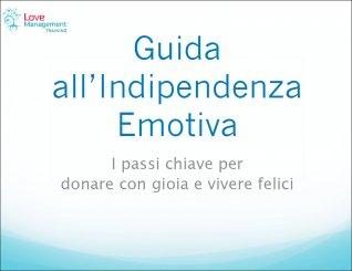 Guida all'Indipendenza Emotiva - Omaggio Audio Mp3 e PDF