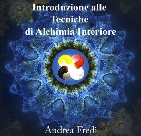 Introduzione alle Tecniche di Alchimia Interiore - Omaggio Audio Mp3