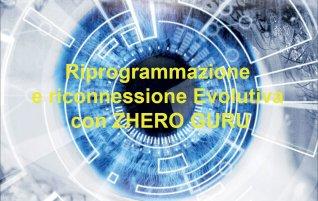Riprogrammazione e Riconnessione Evolutiva con ZHERO GURU - Omaggio Audio Mp3