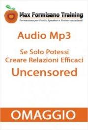 Se Solo Potessi Uncensored - Omaggio Audio Mp3