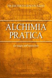 eBook PDF - Alchimia Pratica - La Magia dell'Intenzione