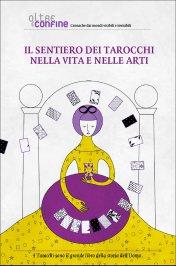 eBook PDF - Il Sentiero dei Tarocchi nella Vita e nelle Arti
