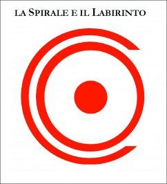 eBook PDF - La Spirale e il Labirinto