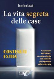 Contenuti Extra - La Vita Segreta delle Case - Omaggio PDF
