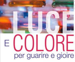 Luce e Colore per Guarire e Gioire - Omaggio Video