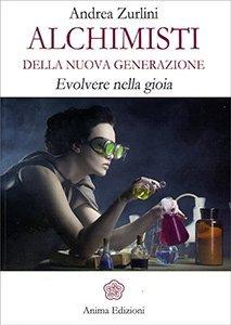 Introduzione - Alchimisti della Nuova Generazione