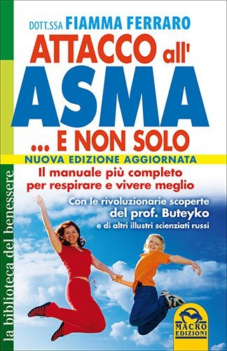 Attacco all'Asma... e Non Solo - Capitolo 17