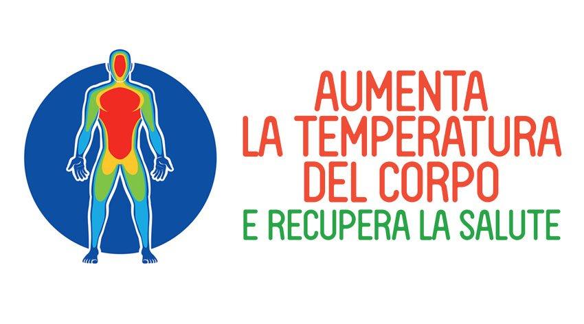 Aumentare la temperatura del corpo per acquistare in salute