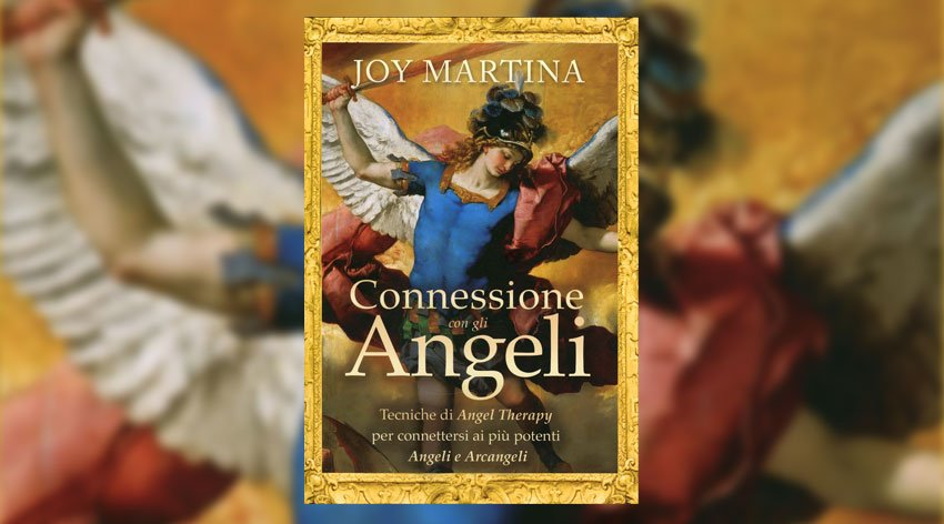 Scopri come connetterti con gli angeli