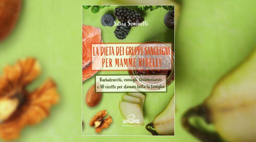 La dieta dei gruppi sanguigni: educazione alimentare