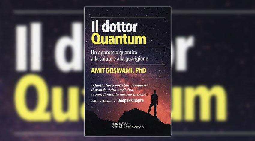 Scopri la medicina quantistica