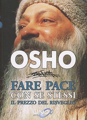 """Anteprima del libro """"Fare Pace con Se Stessi"""" di Osho"""