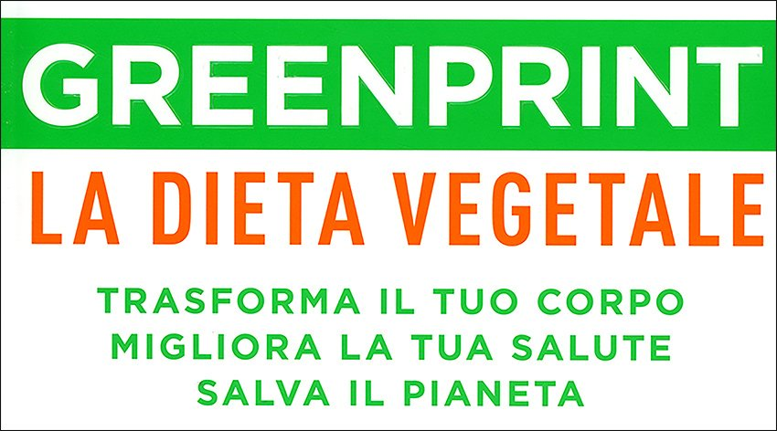 Greenprint: che cos'è l'alimentazione consapevole?