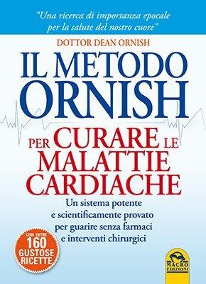 Il Metodo Ornish per Curare le Malattie Cardiache - Capitolo 1