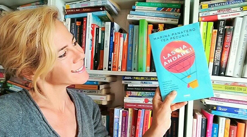 """Barbara ha intervistato Tea Pecunia e Marina Panatero, autrici del libro """"Lascia Andare!"""""""