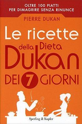 Le Ricette della Dieta Dukan dei 7 Giorni - Introduzione