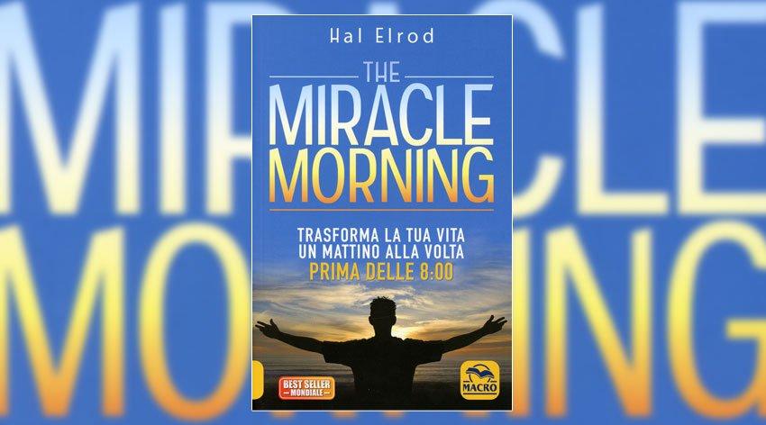The Miracle Morning - Anteprima del libro di Hal Elrod