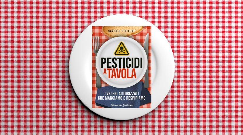 Come arrivano i pesticidi nel nostro piatto?