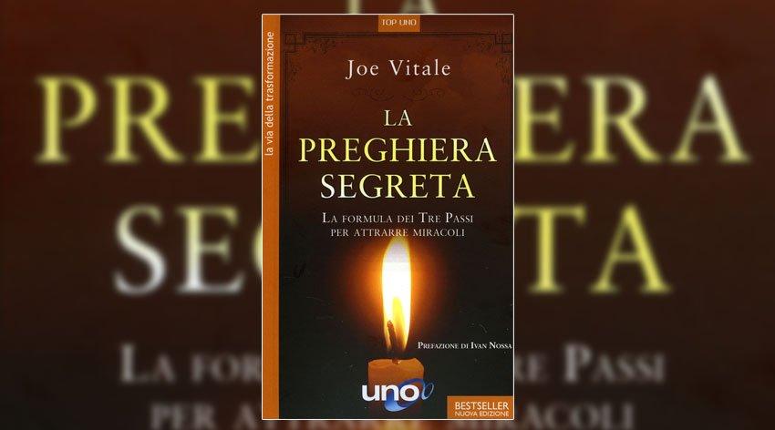 La Preghiera Segreta - Joe Vitale