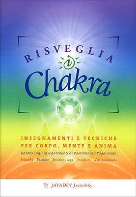 "Anteprima del libro ""Risveglia i Chakra"" di Jayadev Jaerschky"