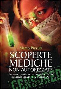 Scoperte Mediche Non Autorizzate - Premessa